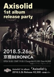 AxiSolid 1st Album Release Party