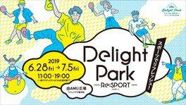 Delight Park~Re:SPORT~