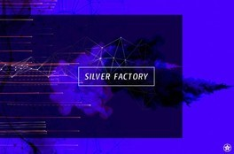 SILVER FACTORY