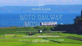 NOTO RAILWAY MUSIC LIVE