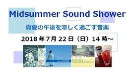 Midsummer Sound Shower